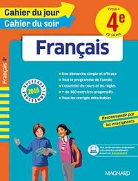 Cahier du jour/Cahier du soir Français 4e - Nouveau programme 2016
