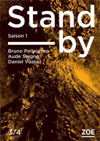 Stand-by - Saison 1, Tome 3