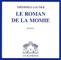 Le Roman de la momie (coffret 6 CD)