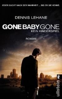 Gone Baby Gone - Kein Kinderspiel: Roman zum Film