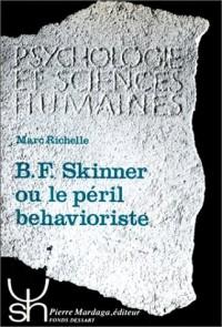B. F. Skinner ou le péril béhavioriste