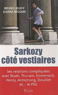 Sarkozy côté vestiaires