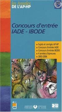 Concours d'entrée IADE-IBODE : Sujets et corrigés 2003-2006
