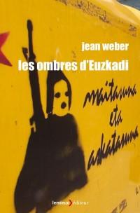 Fantomes d Euzkadi (les)