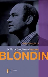 Le petit monde d'Antoine Blondin