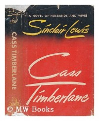 Cass Timberlane, a Novel of Husbands and Wives, by Sinclair Lewis