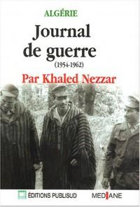 Algérie : Journal de guerre (1954-1962)