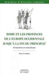 Rome et les provinces de l Europe occidentale jusqu'à la fin du principat