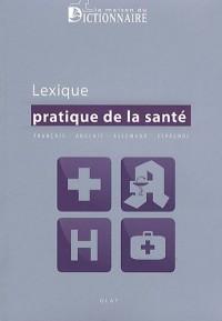 Lexique pratique de la santé