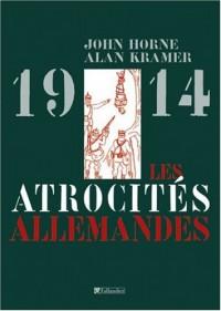 Les atrocités allemandes 1914