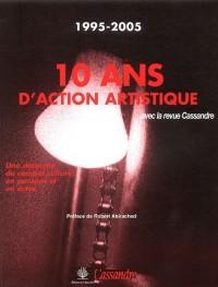 10 Ans d'action artistique dans la revue Cassandre : 1995-2005