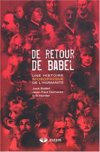 De retour de Babel : Une histoire biosophique de l'humanité