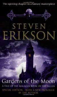 Gardens Of The Moon: (Malazan Book Of The Fallen 1)