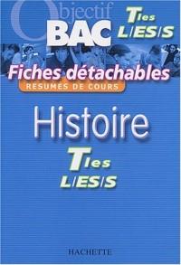 Objectif Bac - Fiches détachables : Histoire, terminales L - ES - S