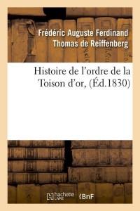 Histoire Ordre de la Toison d Or  ed 1830