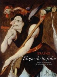 Eloge de la folie illustré par les peintres de la Renaissance du Nord - Petite Collection
