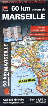 60 Km Autour de Marseille