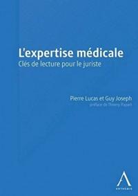 L'Expertise médicale. Clés de lecture pour le juriste
