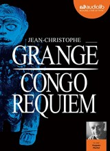 Congo Requiem: Livre audio 2 CD MP3 [Livre audio]