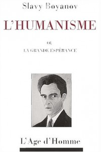 L'humanisme ou la grande espérance
