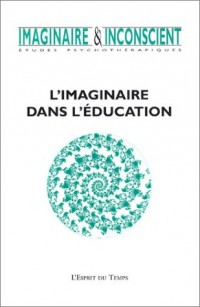 Imaginaire & inconscient, numéro 9 - 2003 : L'imaginaire dans l'éducation