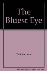 The Bluest Eye [Taschenbuch] by Toni Morrison