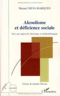 Alcoolisme et déficience sociale : Vers une approche théorique et méthodologique