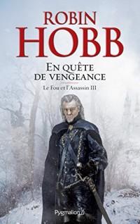 Le Fou et l'Assassin (Tome 3) - En quête de vengeance  width=