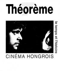 Cinéma hongrois : Le temps et l'histoire