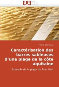 Caractrisation Des Barres Sableuses D'Une Plage de La Cte Aquitaine