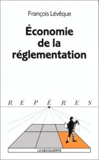 L'économie de la réglementation