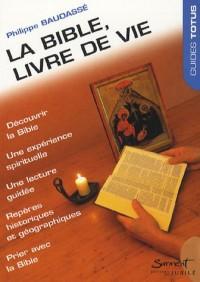 La Bible,livre de vie