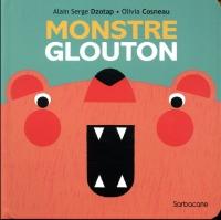 Monstre glouton