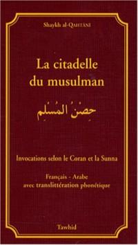 La citadelle du musulman : Edition Français-Arabe