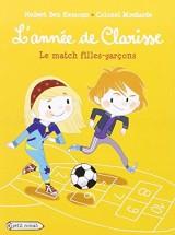 L'année de Clarisse, Octobre : Le match filles-garçons [Poche]