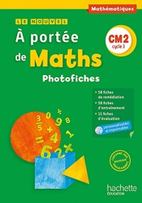 Le Nouvel A portée de maths CM2 - Photofiches + CD - Ed. 2016