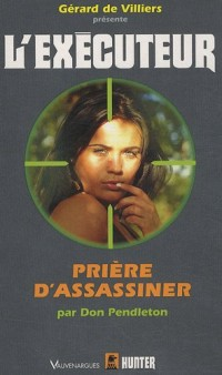 Prière d'assassiner