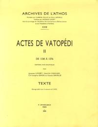Les actes de vatopedi : Volume 2