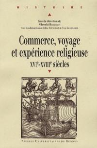 Commerce, voyage et expérience religieuse XVIe-XVIIIe siècles