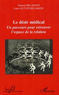 Le désir médical