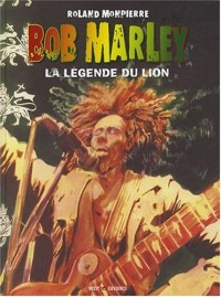 Bob Marley, Tome 2 : La légende du lion