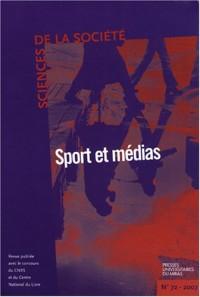 Sciences de la Société, N° 72, Octobre 2007 : Sport et médias