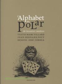 L'Alphabet du Polar, 26 Histoires Inedites