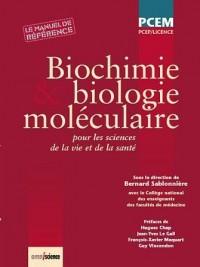 Biochimie et biologie moléculaire : Pour les sciences de la vie et de la santé. PCEP/Licence. Le manuel de référence.