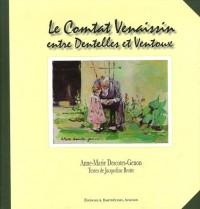 Le Comtat Venaissin : Entre Dentelles et Ventoux