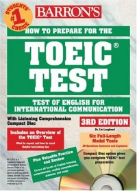 How to prepare for the TOEIC Test. With 4 CD Audio, 3rd edition