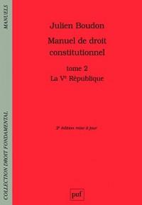 Manuel de droit constitutionnel : Tome II