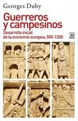 Guerreros y campesinos: Desarrollo inicial de la economía europea, 500-1200