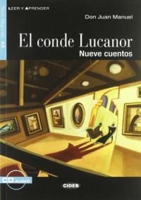 El conde lucanor, nueve cuento (+CD)
