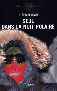 Seul dans la nuit polaire